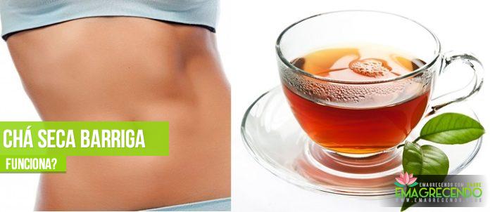 chá seca barriga emagrece mesmo