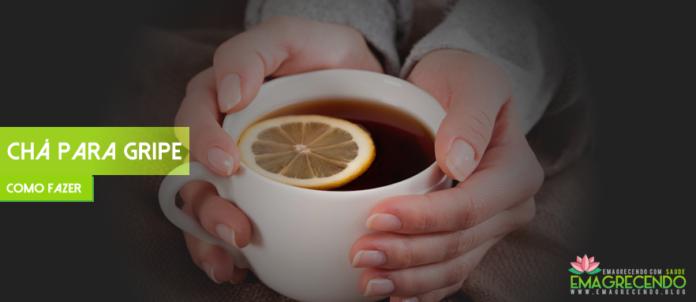 chá para gripe caseiro
